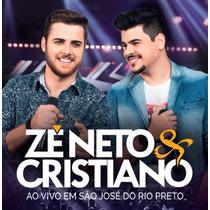 Cd Ze Neto E Cristiano Ao Vivo Em São Jose Do Rio Preto