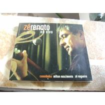Cd - Ze Renato Ao Vivo Partic. Milton Nascimento Ze Nogueira