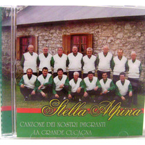 Cd: Stella Alpina - Canzone Dei Nostri Imigranti