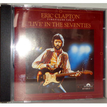 Cd Eric Clapton - Timepieces Vol. Ii - Live In The Seventies