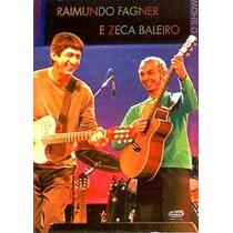 Dvd Raimundo Fagner E Zeca Baleiro O Show Raro