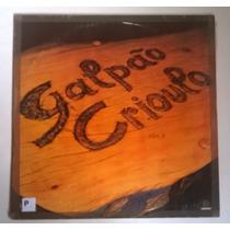 Lp Vinil Galpão Crioulo Vol. 4