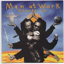 Cd Men At Work - Brazil 96 = Be Good Johnny - Into My Life
