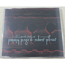 Jimmy Page & Robert Plant Cd Single Promo Gallows Pole Raro