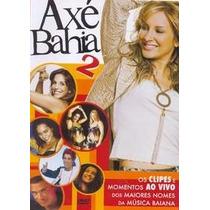 Dvd-axé Bahia-2 -ivete Sangalo-luiz Caldas-babado Novo