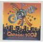 Cd Sambas De Enredo Carnaval 2003 - Sp - Som Livre