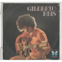Compacto Vinil Gilberto Reis - Não Tenho Culpa De Não Gostar