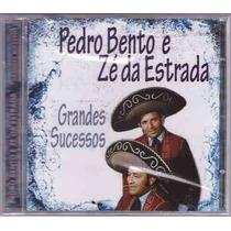 Cd Pedro Bento E Zé Da Estrada Grandes Sucessos - Novo Nfe