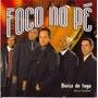 Cd Fogo No Pé - Divisa De Fogo / Bônus Playback.