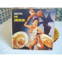 Compacto Duplo 45 Rpm Orquestra Pan American Capa Dura .