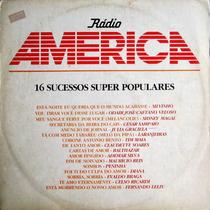 Lp Rádio America 16 Sucessos Super Populares