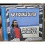 Cd Sandro Moretti / Nas Esquinas Da Vida Frete Gratis