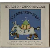 Cd Original Edu Lobo Chico Buarque O Grande Circo Mistico