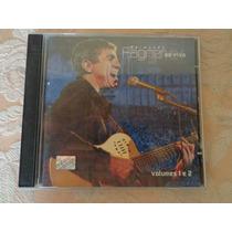 Cd Raimundo Fagner Ao Vivo Vol 1 E 2 - Duplo