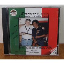 Cd Phil Woods In Italy 2000 Encontro On Jobim Irio De Paula