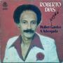 Compacto Brega Roberto Dias Mulher Gambá A Advogada 1981