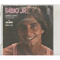Compacto Vinil Fabio Jr. - Quero Colo - Tema Da Novela Coraç