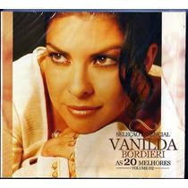 Cd Vanilda Bordieri - As 20 Melhores - Sel Essencial - Vol 2