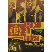 Dvd Reaçao Em Cadeia Nada Opera Ao Vivo Em Porto Alegre