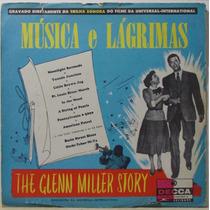 Lp Musica E Lagrimas - The Glenn Miller Story - 1966 - Decca