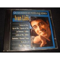 Cd Ivan Lins / Sucessos De Novelas