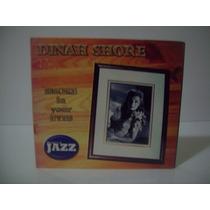 Cd Dinah Shore- Smoke In Your Eyes