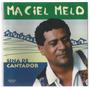 Marciel Melo-sina De Cantador
