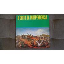 Lp Vinil O Grito Da Independencia - Homenagem Da Banda Pmesp