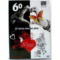 Je Taime Mon On Plus 50 Anos De Musica Romantica Dvd Lacrado