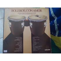 Disco Vinil Lp Boleros,con Amor 42 Boleros Inesquecíveis ##