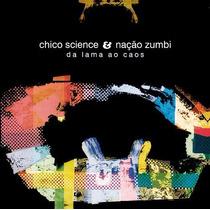 Chico Science E Nacao Zumbi Cd Da Lama Ao Caos Frete Gratis