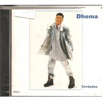 Cd Dhema - Verdades - Pagode, Samba Rock, Swing