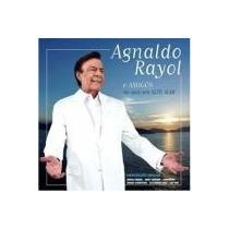 Cd Agnaldo Rayol E Amigos Ao Vivo Em Alto Mar - Angela Maria