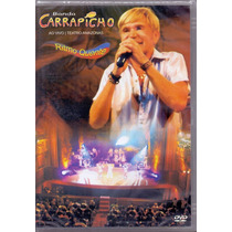 Dvd Banda Carrapicho Ao Vivo Teatro Amazonas | Frete Grátis