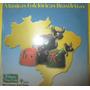 Cd Musicas Folcloricas Brasileiroas Vol 3 Digipack 2004