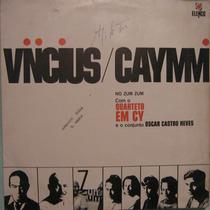 Vinicius/caymmi - No Zum Zum C/quarteto Em Cy/oscar C Neves