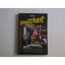 Multiokê - Cantando No Barzinho - Cdvd (novo Lacrado)