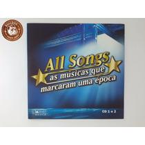 Cd All Songs As Musicas Que Marcaram Uma Época -capa Nova A8