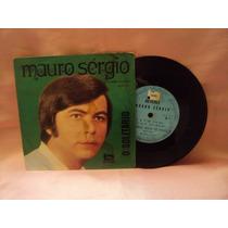 Disco De Vinil Antigo Compacto Mauro Sérgio O Solitário