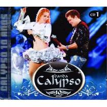 Cd Banda Calypso 10 Anos Cd 1 Original Lacrado Com Nota Fisc