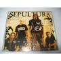 Cd Single Sepultura - Choke* Revista Trip* Fotos Reais