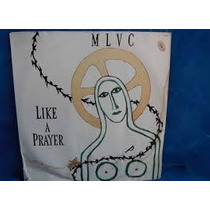 Lp - Madonna - Like A Prayer (single) - 6 Versões