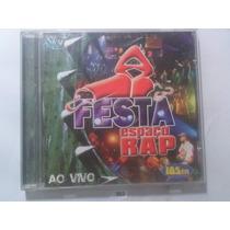 Cd Festa Espaço Rap Ao Vivo ,(original) Frete R$ 8,00