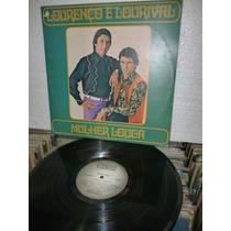 Lourenço E Lorival Mulher Louca Lp Raro 1977