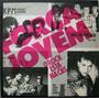 Força Jovem - Lp O Rock Está Na Cbs - Loura Gelada Cbs 1984