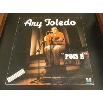 Lp Ary Toledo - Pois É, Disco Vinil De Piadas, Ano 1982