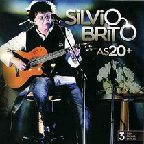Cd Sílvio Brito / As 20 + Mais - Lacrado Fábrica