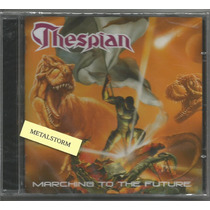 Thespian - Marching To The Future Cd Lacrado Angra Hibria