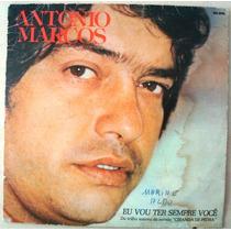 A1839 Compacto Duplo Antonio Marcos Eu Vou Ter Sempre Voce..