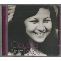 Claudia Telles-primeiros Anos 1976-1979 (lacrado Original)